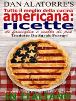 Tutto il meglio della cucina americana