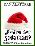 ¿Podría ser Santa Claus?