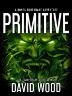 Primitive- A Bones Bonebrake Adventure