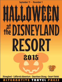 Halloween at the Disneyland Resort 2015 (Ultimate Unauthorized Quick Guide 2015, #3)