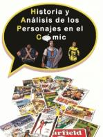 Historia y Análisis de los personajes en el cómic