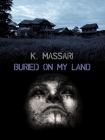Buried On My Land