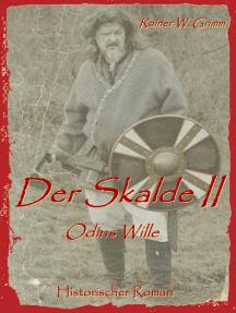Der Skalde II: Odins Wille