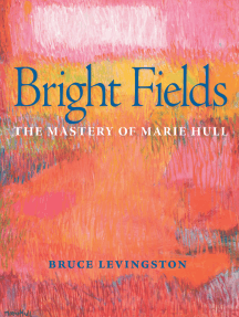 Bright Fields: The Mastery of Marie Hull