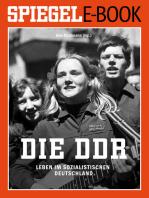 Die DDR - Leben im sozialistischen Deutschland