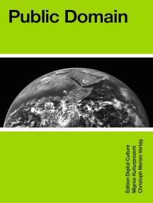Public Domain: Edition Digital Culture 3