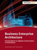Business Enterprise Architecture: Praxishandbuch zur digitalen Transformation in Unternehmen