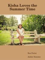 Kisha Loves the Summer Time
