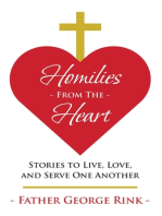 Homilies from the Heart: Stories to Live, Love, and Serve One Another