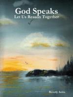 God Speaks - Let Us Reason Together