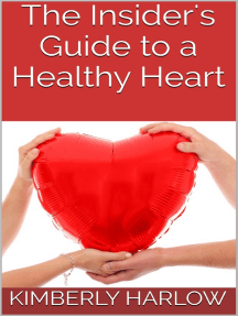 The Insider's Guide to a Healthy Heart