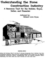 Understanding the Home Construction Industry: A Resource Text for the Builder, Buyer, Seller, and Financier