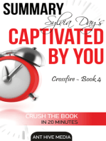 Sylvia Day's Captivated by You (Crossfire -Book 4) Summary
