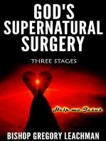 God's Supernatural Surgery