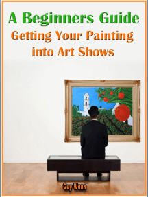 A Beginners Guide Getting Your Painting into Art Shows