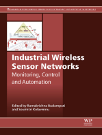 Industrial Wireless Sensor Networks: Monitoring, Control and Automation