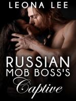 Russian Mob Boss's Captive