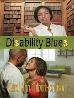 Disability Blues (Short Story)