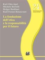 La fondazione dell'etica e la responsabilità per il futuro