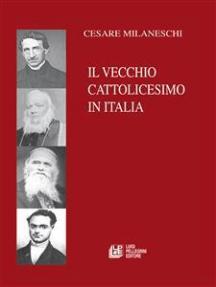 Il Vecchio Cattolicesimo in Italia