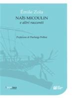 Naïs Micoulin e altri racconti