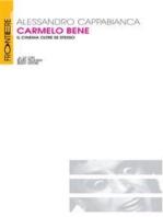 Carmelo Bene. Il cinema oltre se stesso