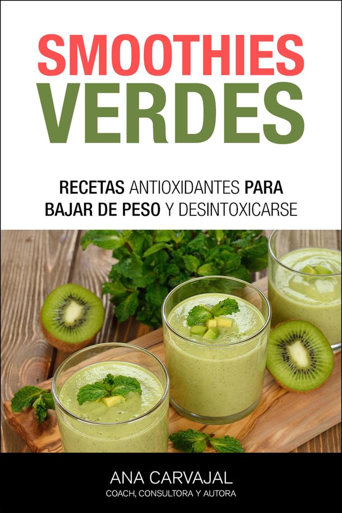 Smoothies Verdes By Ana Carvajal By Ana Carvajal Read Online