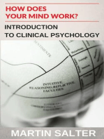 How Does Your Mind Work? Introduction To Clinical Psychology