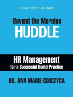 Beyond the Morning HUDDLE: HR Management for a Successful Dental Practice