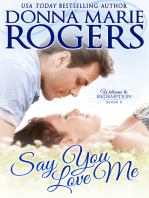 Say You Love Me (Welcome To Redemption, Book 9)