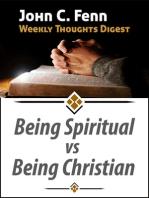 Being Spiritual vs Being Christian