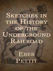 Sketches in the History of the Underground Railroad