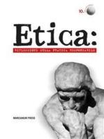 Etica: Riflessioni sulla pratica resposnsabile