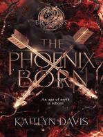 The Phoenix Born (A Dance of Dragons #3)