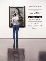 Leonardo da Vinci – Mona Lisa – die Weltmutter