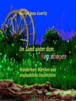 Im Land unter dem Regenbogen