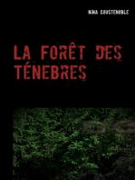 La Forêt des Ténebres