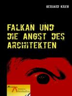 Falkan und die Angst des Architekten