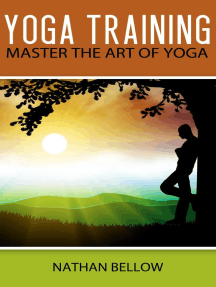 Yoga Training - A Practical Guide To Master Art of Yoga