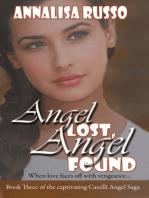 Angel Lost, Angel Found