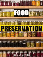 Food Preservation Everything from Canning & Freezing to Pickling & Other Methods