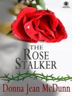 The Rose Stalker