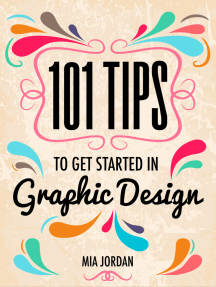 101 Tips to Get Started in Graphic Design