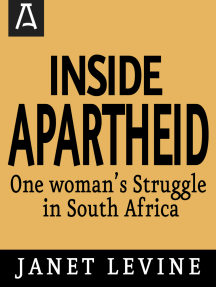 Inside Apartheid: One Woman's Struggle in South Africa