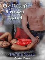 Melting A Frozen Heart