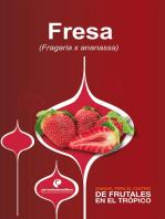 Manual para el cultivo de frutales en el trópico. Fresa