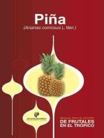 Manual para el cultivo de frutales en el trópico. Piña