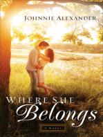 Where She Belongs (Misty Willow Book #1)