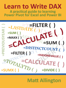 Learn to Write DAX: A practical guide to learning Power Pivot for Excel and Power BI