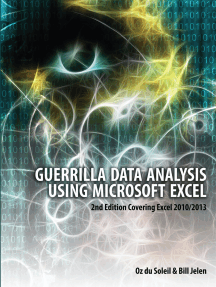 Guerrilla Data Analysis Using Microsoft Excel: 2nd Edition Covering Excel 2010/2013